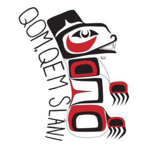 QOM,QEM SLANI means Strong Woman in Sencoten. The bear culturally represents strength and facing forward. The logo was created by Kristal Underwood who is a youth artist of the Tsawout First Nation.