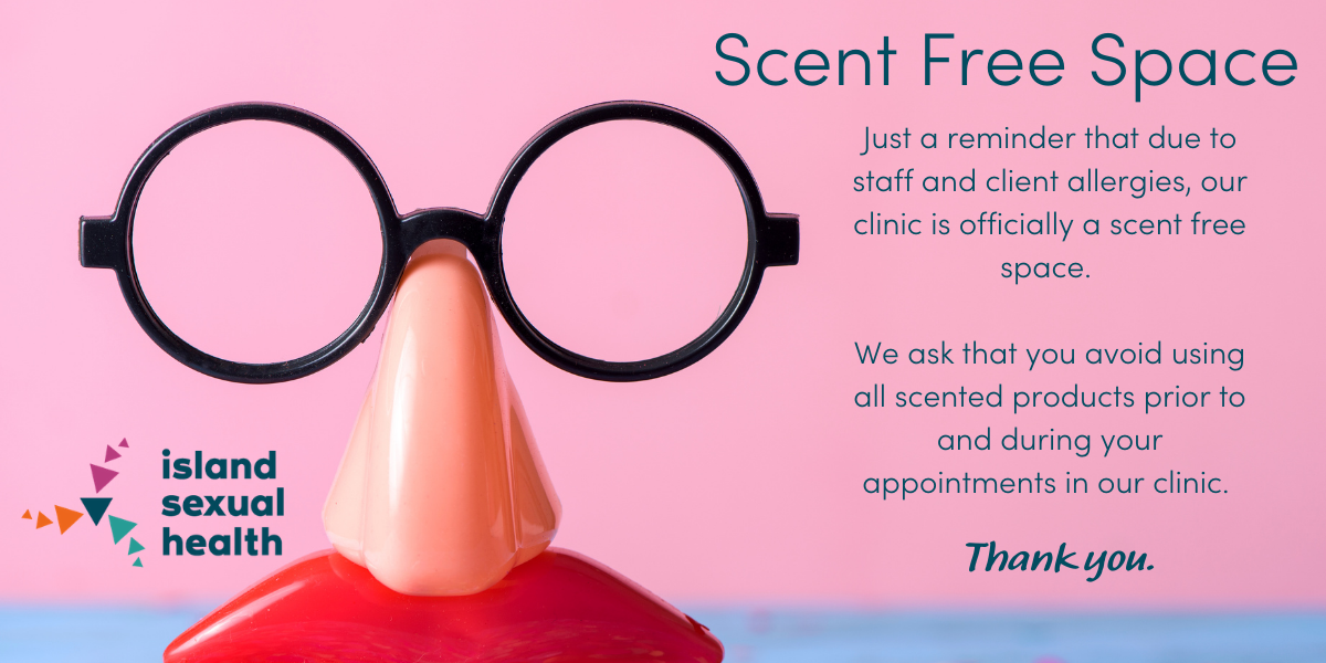 """Image Description: Photograph with pink background and confetti with plastic glasses, noses and lips with text to right that reads """"Scent Free Space - Just a reminder that due to staff and client allergies, our clinic is officially a scent free space. We ask that you avoid using all scented products prior to and during your appointments in our clinic. Thank you."""""""