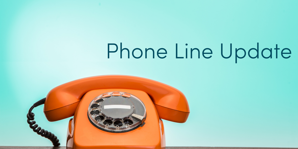 """Photograph with Turquoise background with orange rotary dial phone. Caption reads """"phone line update"""""""